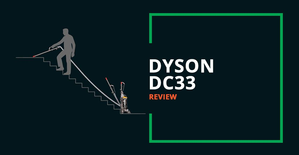 Dyson DC33 Review