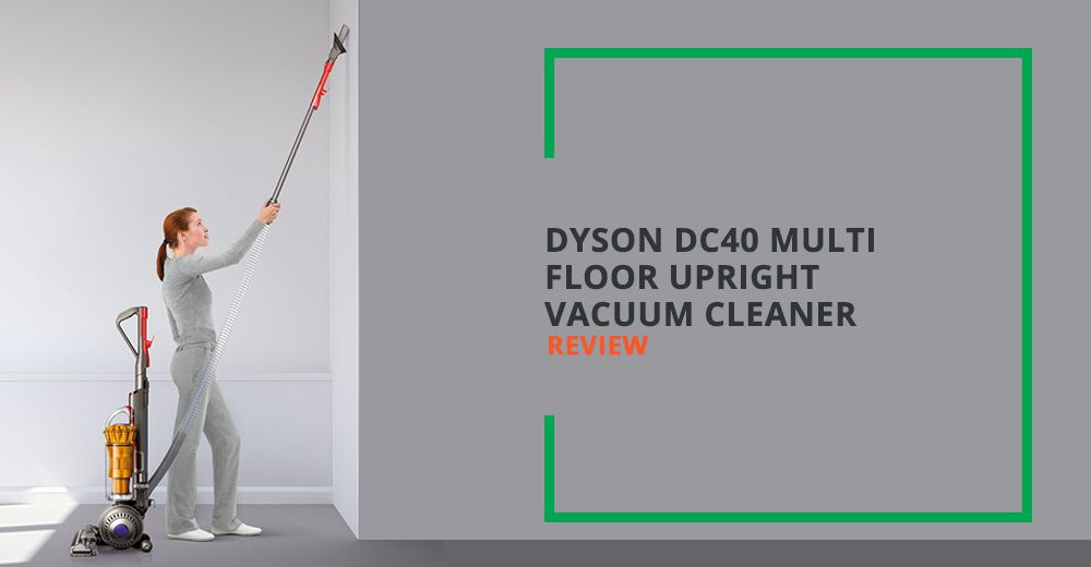 ... Dyson Dc40 Multi Floor Upright Vacuum Cleaner Review ...