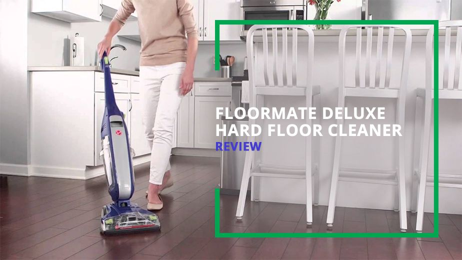 Floormate Deluxe Hard Floor Cleaner Review