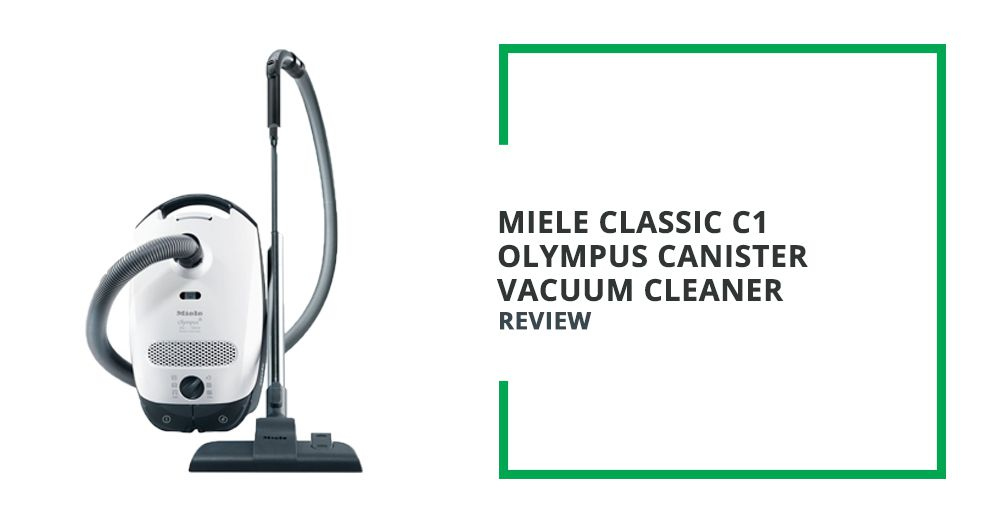Miele Classic C1 Olympus Canister Vacuum Cleaner Review