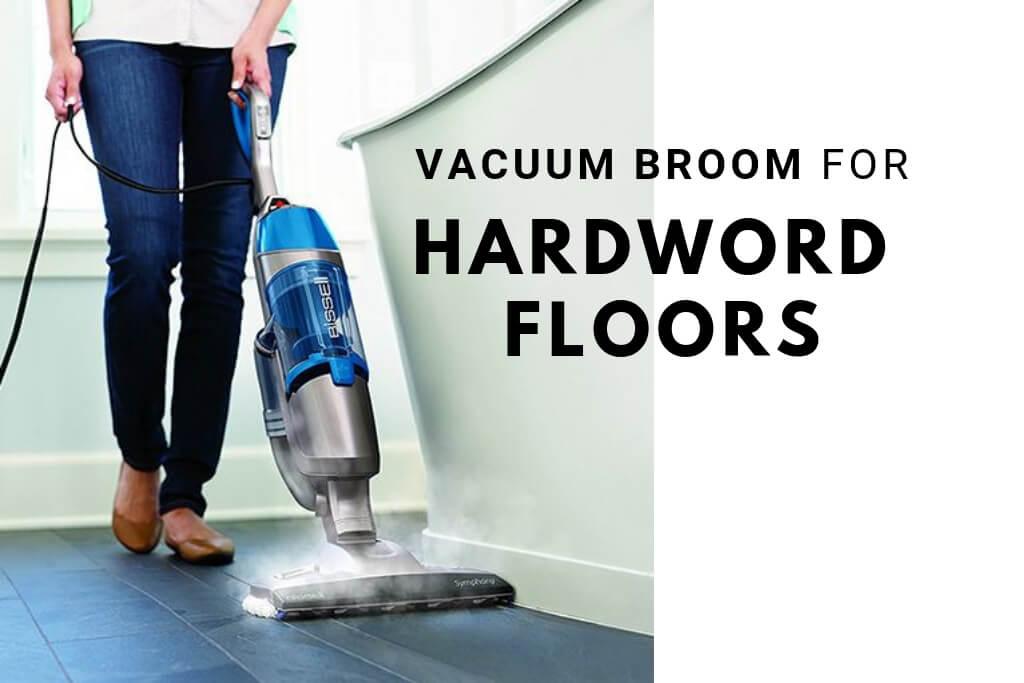 vacuum broom for hardwood floors