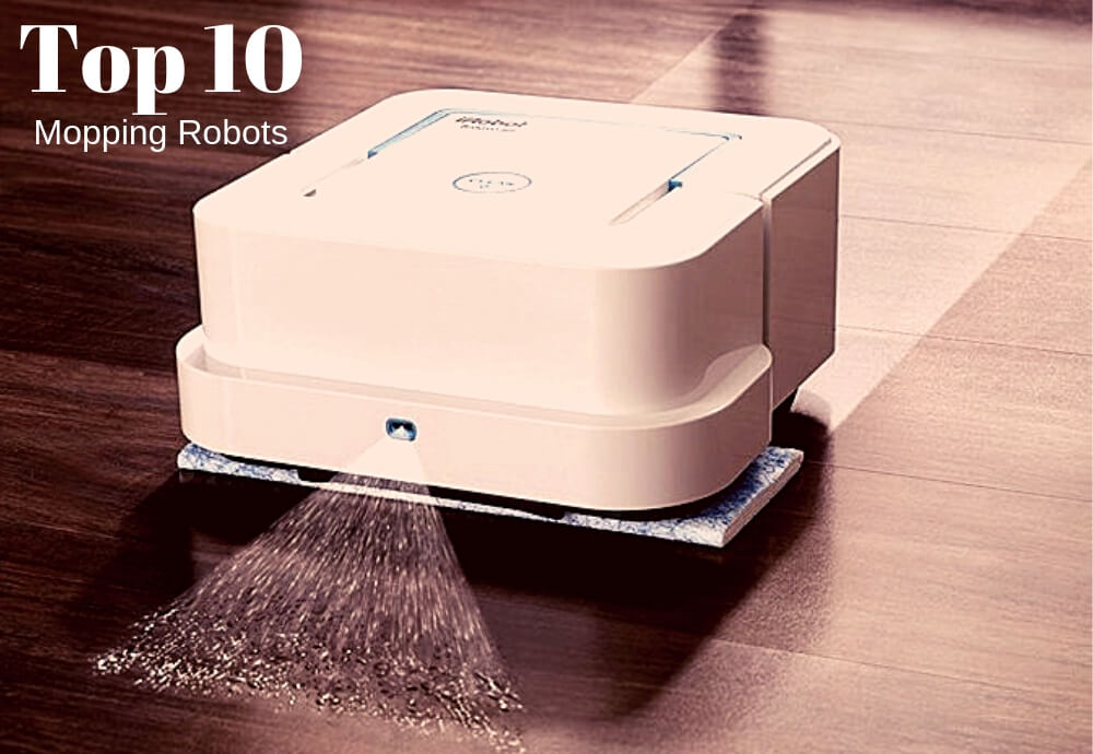 10 Best Robot Mop 2019 – Complete Reviews And Guides