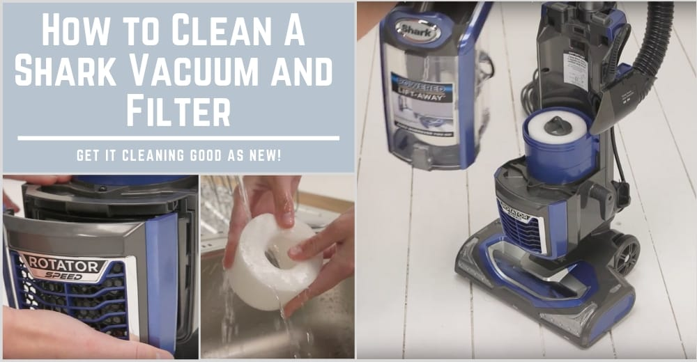 How to Clean A Shark Vacuum and Filter